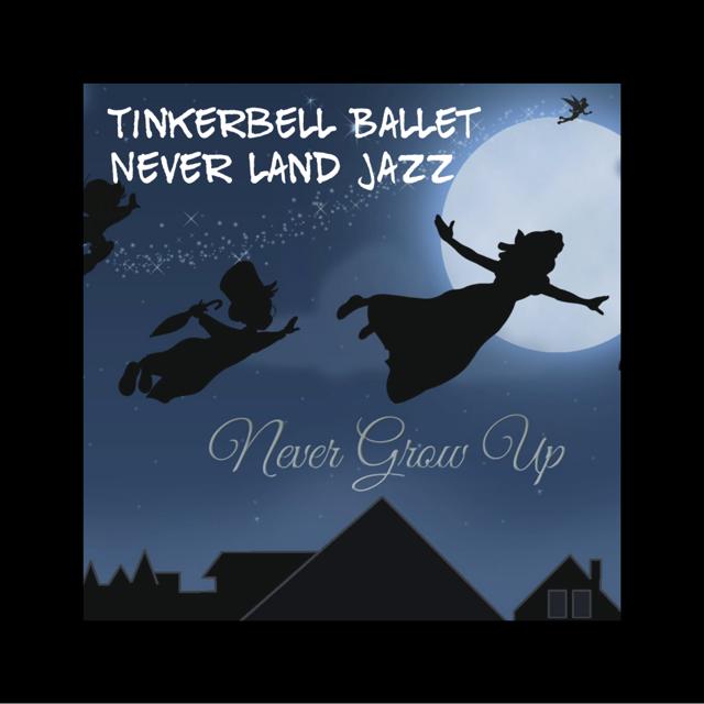 Tinkerbell Ballet & Neverland Jazz